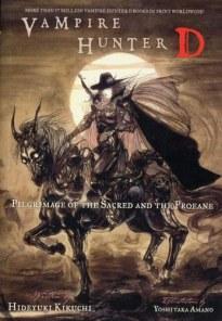 Хидеюки Кикути - Ди, охотник на вампиров 6, Паломничество Святых и Нечестивых